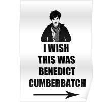 I wish this was Benedict Cumberbatch Poster