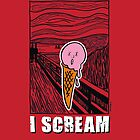 I Scream by Max Alessandrini