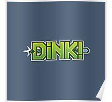 CSGO Pixel Series | DINK! Poster