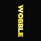 """Let Me See You Wobble"" by Garrett Morlang"