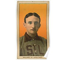 Benjamin K Edwards Collection Bobby Wallace St Louis Browns baseball card portrait Poster