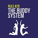 Zombieland Survival Guide - Rule #29 - The Buddy System by Alexander Wilson