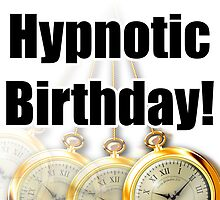 Hypnotic Birthday Card by harrizon