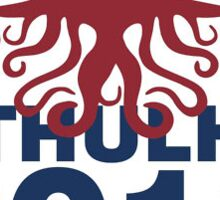 Cthulhu for President 2016! Sticker