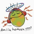 AM I IN HEAVEN? by amulya