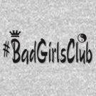 #BadGirlsClub by vampyba
