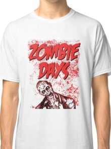 Zombie Days Red Classic T-Shirt
