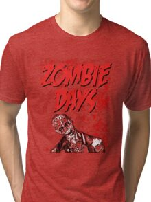 Zombie Days Red Tri-blend T-Shirt