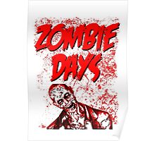 Zombie Days Red Poster