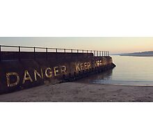 Danger Keep Off Photographic Print