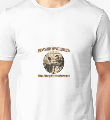 Bob Ford Coward Unisex T-Shirt