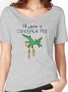 All Water Is Dinosaur Pee (Pterodactyl) Women's Relaxed Fit T-Shirt