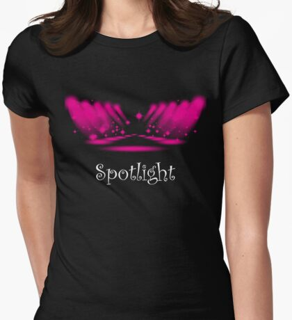 Taken The Spotlight Womens Fitted T-Shirt