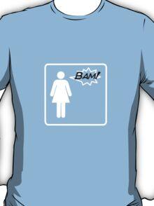 Bam! Said The Lady- Plain T-Shirt