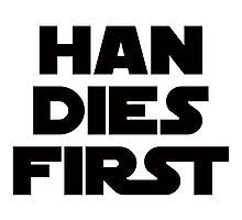 Han Dies First 66 Photographic Print