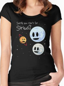 Surely You Can't Be Sirius? Women's Fitted Scoop T-Shirt