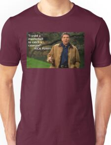 Rick Perry Funny 1 Unisex T-Shirt