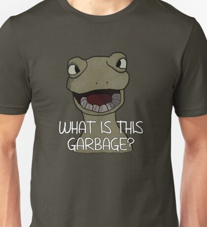 Drinking Out of Cups- What is this Garbage? Unisex T-Shirt