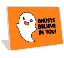Ghosts Believe In You! Laptop Skin