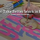 Artists: How to Take Better Work In Progress Shots by Redbubble Community  Team