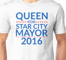 Queen For Star City Mayor 2016 - Text Edition Unisex T-Shirt