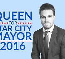 Queen For Star City Mayor 2016 - Oliver Queen Edition by FangirlFuel