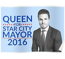 Queen For Star City Mayor 2016 - Oliver Queen Edition Poster