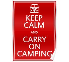 Keep Calm and Carry On Camping - Splitty Poster