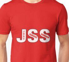#JSS Just Survive Somehow Unisex T-Shirt