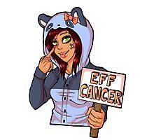 EFF CANCER! Photographic Print
