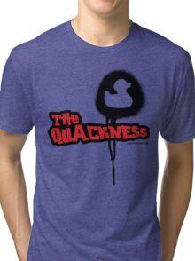 The Quackness Tri-blend T-Shirt