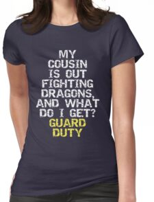 Guard Duty Womens Fitted T-Shirt