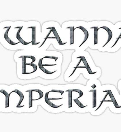 Imperial Text Only Sticker