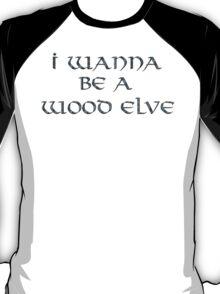 Wood Elves Text Only T-Shirt