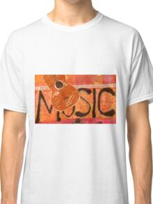 We Just Love Music T-Shirt Classic T-Shirt