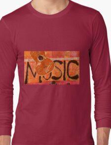 We Just Love Music T-Shirt Long Sleeve T-Shirt