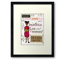 Enjoy the Simple Things Framed Print