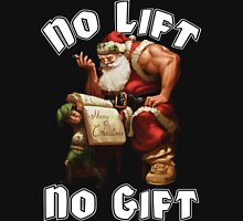 Santa Claus - No Lift, No Gift -  Christmas Gym Motivation T-Shirt