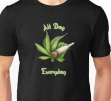 All Day, Everyday Unisex T-Shirt