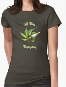 All Day, Everyday Womens Fitted T-Shirt