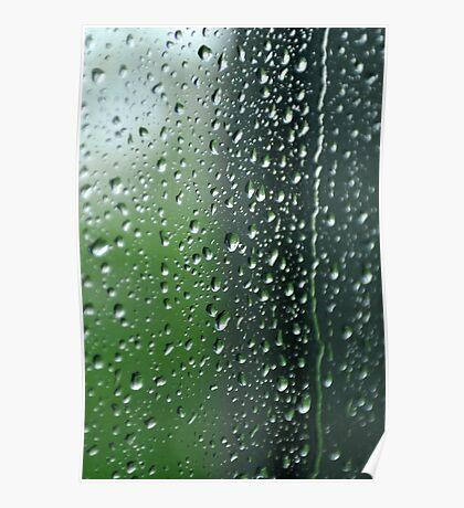 Heavy rain drops on summer window.  Wind of change Poster