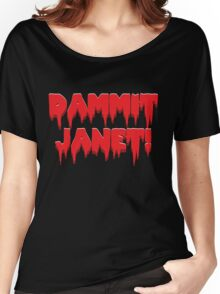 Dammit, Janet!  Women's Relaxed Fit T-Shirt