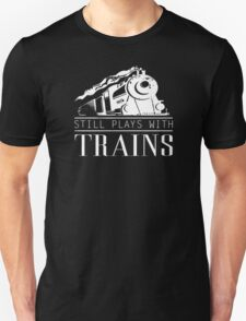 Play With Trains T-Shirt
