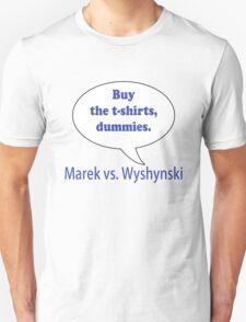 Marek versus Wyshynski versus advertising Unisex T-Shirt