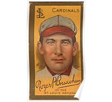 Benjamin K Edwards Collection Roger Bresnahan St Louis Cardinals baseball card portrait 005 Poster