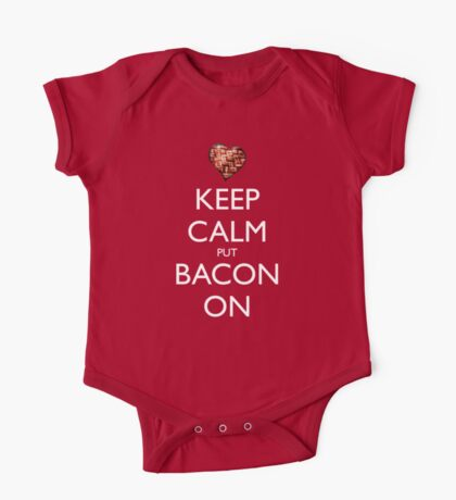 Keep Calm Put Bacon On - Red One Piece - Short Sleeve