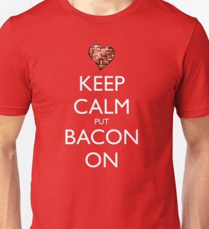 Keep Calm Put Bacon On - Red Unisex T-Shirt