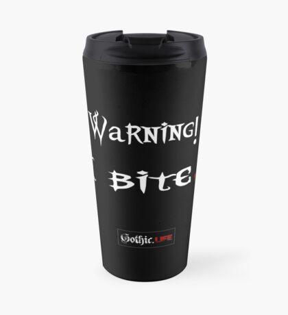 Warning I Bite! Gothic.Life Travel Mug