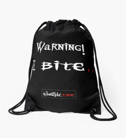 Warning I Bite! Gothic.Life Drawstring Bag