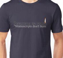 Manuscripts Don't Burn (Master & Margarita) Unisex T-Shirt